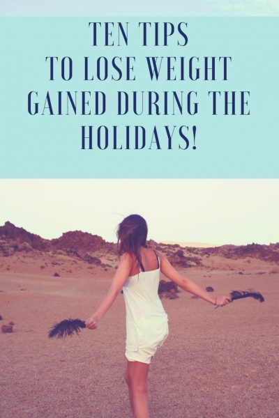 Ten tips 2 to loose weight gained during the holidays image