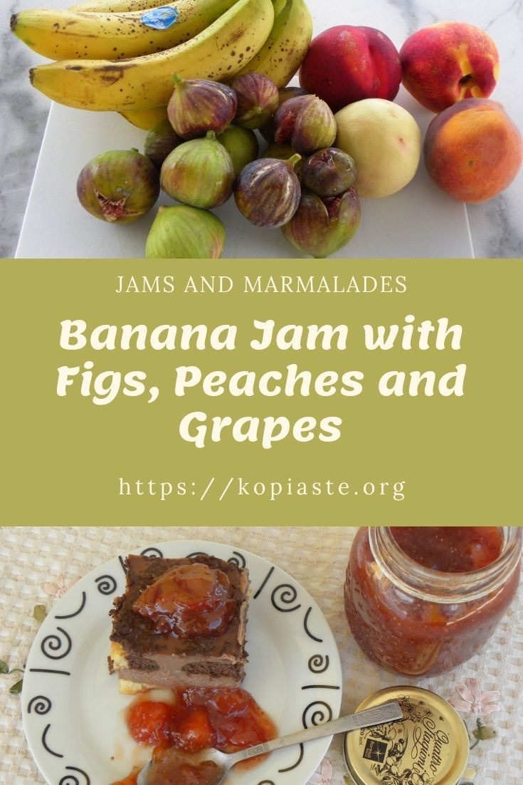 Banana Jam with Figs, Peaches and Grapes Image